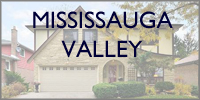 Mississauga Valley  Mississauga Homes for Sale